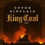 King Coal, Upton Sinclair