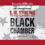 Black Chamber, S.M. Stirling