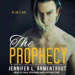 The Prophecy, Jennifer L. Armentrout