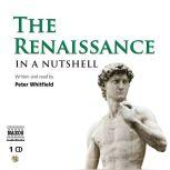 The Renaissance – In a Nutshell, Peter Whitfield