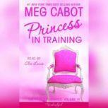 The Princess Diaries, Volume VI: Princess in Training, Meg Cabot