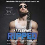 Ripped, Katy Evans