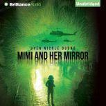 Mimi and Her Mirror, Uyen Nicole Duong