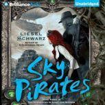 Sky Pirates, Liesel Schwarz