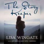 The Story Keeper, Lisa Wingate