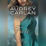 Fate, Audrey Carlan