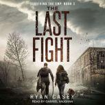 The Last Fight, Ryan Casey