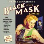 Black Mask 7: The Shrieking Skeleton And Other Crime Fiction from the Legendary Magazine, Otto Penzler