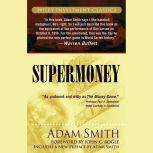 Supermoney, John C. Bogle