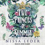 Two Princes of Summer, Nissa Leder