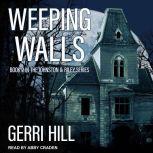 Weeping Walls, Gerri Hill