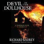 Devil in the Dollhouse A Sandman Slim Story, Richard Kadrey