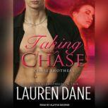 Taking Chase, Lauren Dane