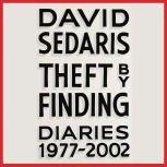 Theft by Finding Diaries (1977-2002), David Sedaris