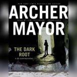 The Dark Root, Archer Mayor