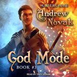 God Mode, Andrew Novak