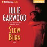 Slow Burn, Julie Garwood