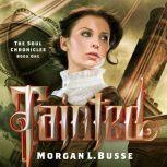 Tainted, Morgan L. Busse