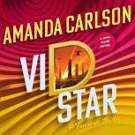 Vid Star, Amanda Carlson
