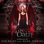 The Dragon Oath, Megan Linski