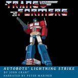 Autobots' Lightning Strike, John Grant