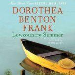 Lowcountry Summer A Plantation Novel, Dorothea Benton Frank