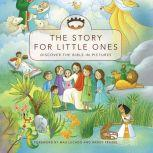 The Story for Little Ones, Josee Masse