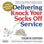 Delivering Knock Your Socks Off Service, Sean Pratt