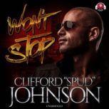 Won't Stop, Clifford Spud Johnson