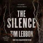 The Silence, Tim Lebbon