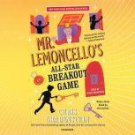 Mr.Lemoncello's All-Star Breakout Game, Chris Grabenstein