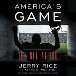America's Game The NFL at 100, Jerry Rice