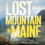 Lost on a Mountain in Maine, Donn Fendler