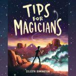 Tips for Magicians, Celesta Rimington