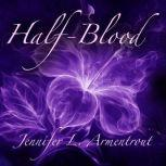 Half-Blood A Covenant Novel, Jennifer L. Armentrout
