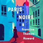 Paris Noire, Francine Thomas Howard