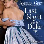 Last Night with the Duke, Amelia Grey