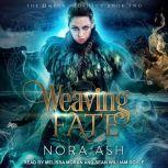 Weaving Fate, Nora Ash