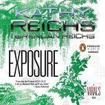 Exposure A Virals Novel, Kathy Reichs
