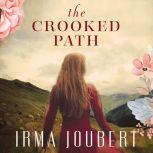 The Crooked Path, Irma Joubert