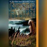 Hidden Currents, Christine Feehan