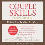 Couple Skills Making Your Relationship Work, Matthew McKay