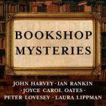 Bookshop Mysteries Five Bibliomysteries by Bestselling Authors, John Harvey