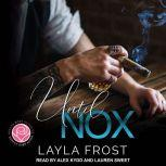 Until Nox, Layla Frost