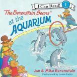 The Berenstain Bears at the Aquarium, Jan Berenstain