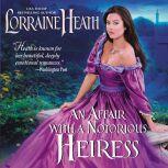 An Affair with a Notorious Heiress, Lorraine Heath