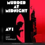 Murder at Midnight, Avi