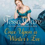 Once Upon a Winter's Eve A Spindle Cove Novella, Tessa Dare