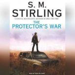 The Protector's War, S. M. Stirling