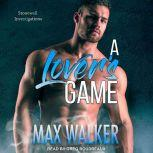 A Lover's Game, Max Walker